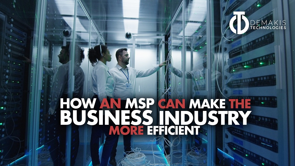 How an MSP Can Make The Business Industry More Efficient webinar