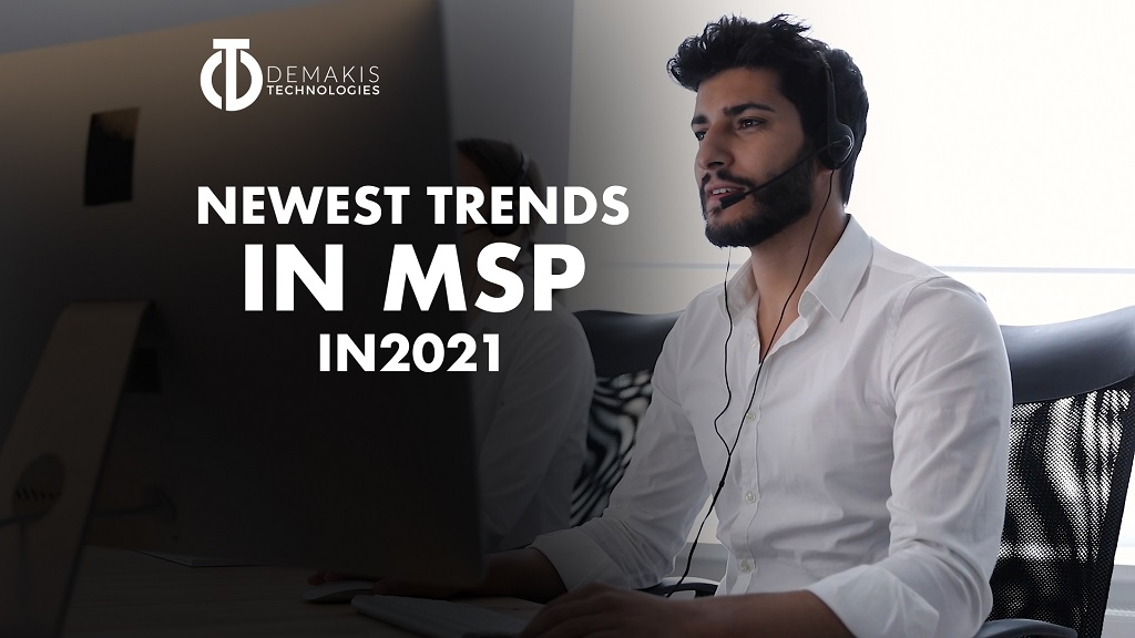 The Newest Trends in MSP 2021